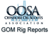 OOSA GOM Rig Reports